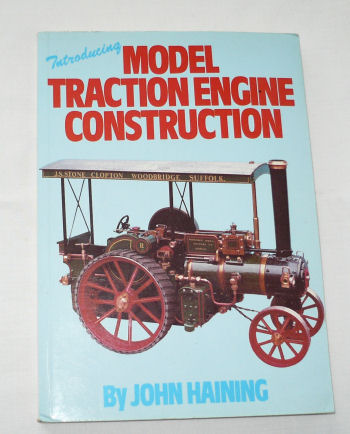 model Traction engines by John Haining.