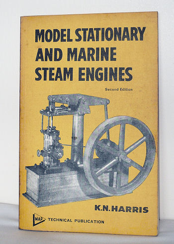 Model stationary and marine steam enignes K N Harris.